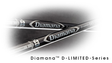 Diamana™ D-LIMITED-Series